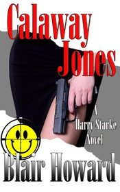Calaway Jones (The Harry Starke Novels) (Volume 10)