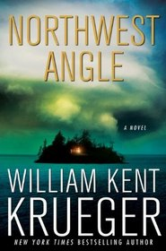 Northwest Angle (Cork O'Connor, Bk 11)