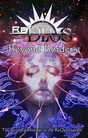 ReDeus: Beyond Borders (Volume 2)