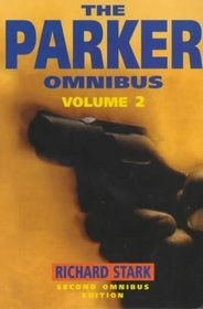 The Parker Omnibus 'the Split', 'the Score', 'the Handle