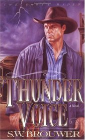 Thunder Voice (The Ghost Rider, Book 4)