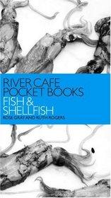 River Cafe Pocket Books: Fish and Shellfish (River Cafe Pocket Books)