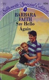 Say Hello Again (Silhouette Special Edition, No 436)