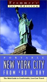 Frommers Portable New York City from $80 a Day (Frommer's Portable New York from $... a Day)