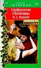 Undercover Christmas (Hidden Identity, Bk 5) (Harlequin Intrigue, No 446)