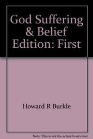 God, suffering, & belief