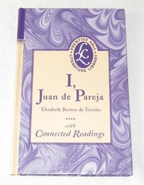 I, Juan de Pareja: With connected readings (Prentice Hall literature library)