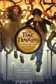 The Time Travelers (Gideon Trilogy, Bk 1)