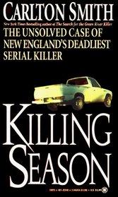 Killing Season: The Unsolved Case of New England's Deadliest Serial Killer