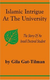 Islamic Intrigue at the University