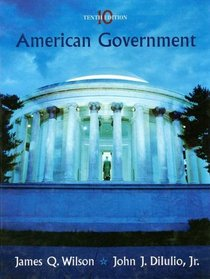 Wilson American Government Tenth Edition At New For Used Price