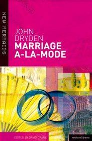 Marriage A La Mode (New Mermaids)