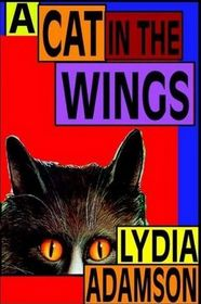 A Cat in the Wings (Alice Nestleton, Bk 4) (Large Print)