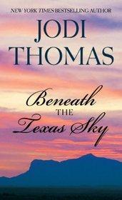 Beneath the Texas Sky (Thorndike Press Large Print Core Series)