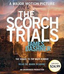 The Scorch Trials (Maze Runner Series #2) (The Maze Runner Series)
