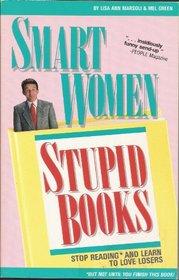 Smart Women Stupid Bk