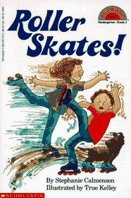 Roller Skates! (Hello Reader!, Level 2)