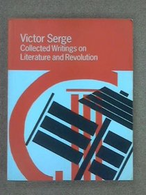 Collected Writings on Literature and Revolution