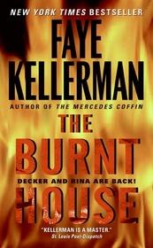 The Burnt House (Peter Decker & Rina Lazarus, Bk 16)