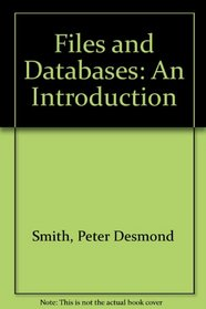 Files and Databases: An Introduction
