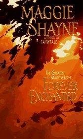 Forever Enchanted (Fairies of Shara, Bk 2)