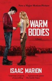 Warm Bodies (Warm Bodies, Bk 1)