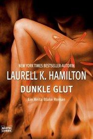 Dunkle Glut