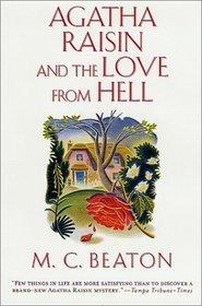 Agatha Raisin and the Love from Hell (Agatha Raisin, Bk 11)