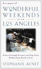 Frommer's Wonderful Weekends from Los Angeles
