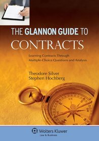 Glannon Guide To Contracts: Learning Through Multiple Choice (Glannon Guides)
