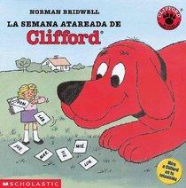 La semana atareada de Clifford (Clifford's Busy Week) (Turtleback School & Library Binding Edition) (Spanish Edition)