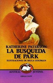 LA Busqueda De Park/Park's Quest (Spanish Edition)
