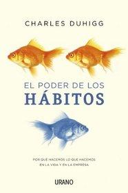 El poder de los habitos (Spanish Edition)
