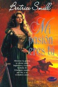 Mi Pasion Eres Tu / Until You (Spanish Edition)