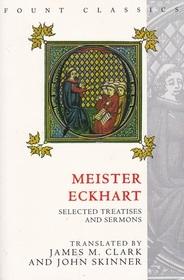 Meister Eckhart: Sermons and Treatises (Fount Classics)