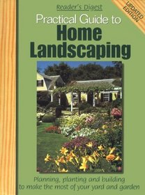 Practical guide to home landscaping
