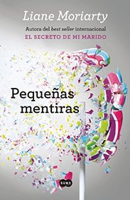 Peque�as mentiras (Spanish Edition)