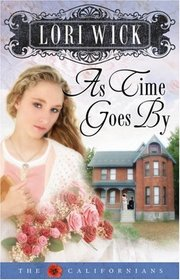 As Time Goes By (Californians, Bk 2)
