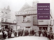 London's East End: Life and Traditions (Life & Traditions)