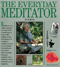 The Everyday Meditator: A Practical Guide