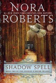 Shadow Spell (Cousins O'Dwyer, Bk 2)