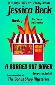 A Burned Out Baker (Classic Diner, Bk 7)
