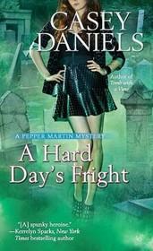 A Hard Day's Fright  (Pepper Martin, Bk 7)