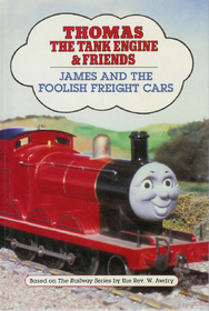 James and the Foolish Freight Cars (Thomas the Tank Engine & Friends)