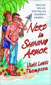 Nerd in Shining Armor (Nerd, Bk 1)