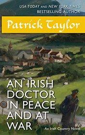 An Irish Doctor in Peace and at War: An Irish Country Novel (Irish Country Books)