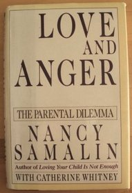 Love and Anger : The Parental Dilemma