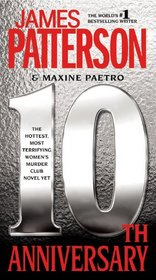 10th Anniversary (Women's Murder Club, Bk 10)