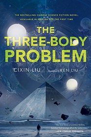 The Three-Body Problem (Three-Body Problem, Bk 1)