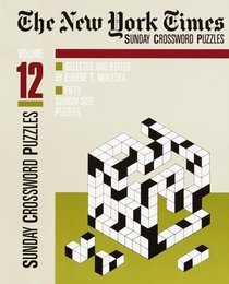 The New York Times Sunday Crossword Puzzles, Volume 12 (NY Times)